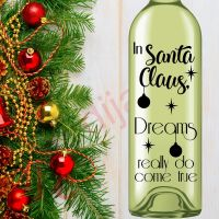 IN SANTA CLAUS DREAMS REALLY DO COME TRUE<br>8 x 17.5 cm decal