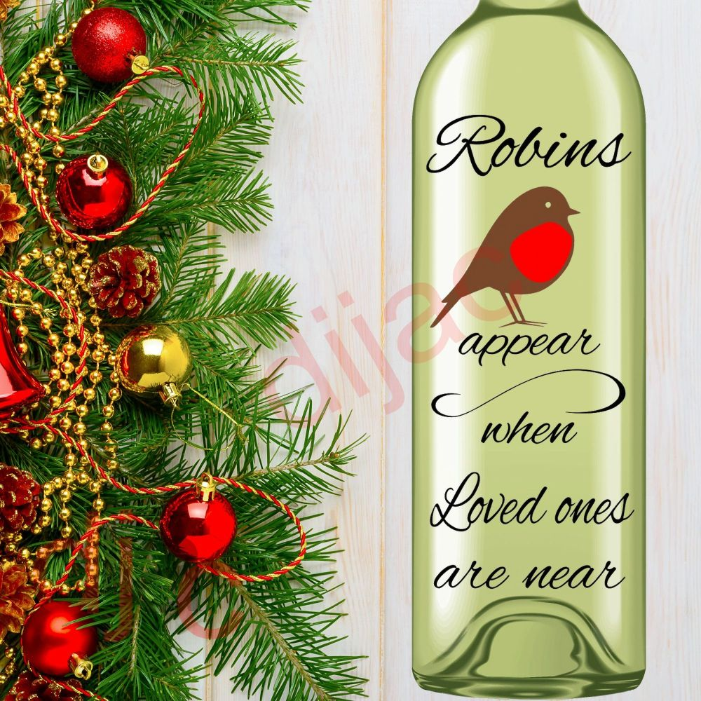 ROBINS APPEAR WHEN LOVED ONES ARE NEAR<br>8 x 17.5 cm decal