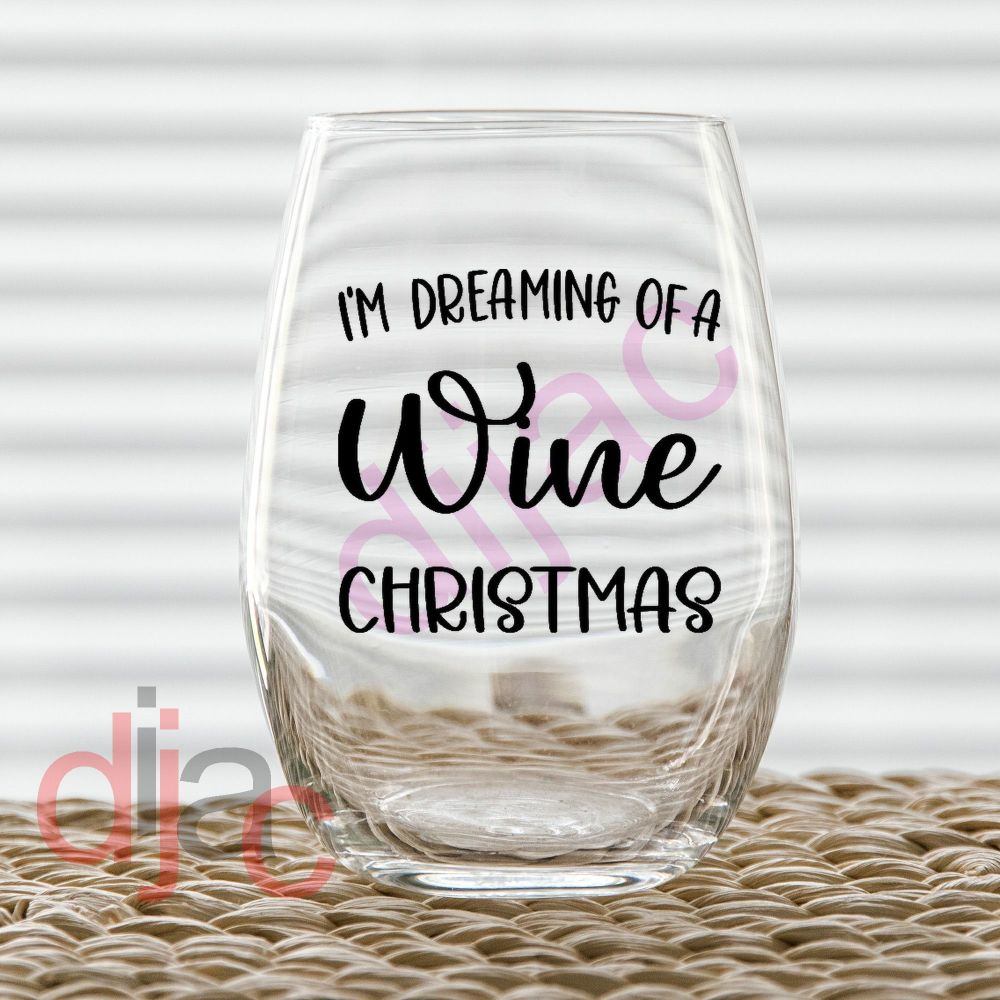 I'M DREAMING OF A WINE CHRISTMAS (D2)<br>7.5 x 7.5 cm decal