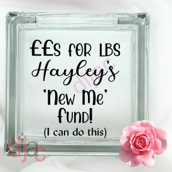 NEW ME WEIGHT LOSS FUNDGLASS MONEY BOX