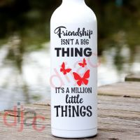 FRIENDSHIP ISN'T A BIG THING <br>8 x 17.5 cm