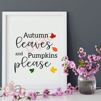 AUTUMN LEAVES and PUMPKINS PLEASE (d3)15 x 15 cm