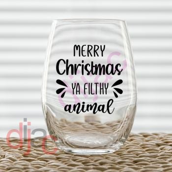 MERRY CHRISTMAS YA FILTHY ANIMAL (d1)7.5 x 7.5 cm decal