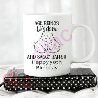 AGE BRINGS WISDOM & SAGGY BALLS!<br>8.5 X 8 cm