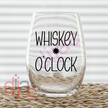WHISKEY O'CLOCK 7.5 x 7.5 cm VINYL DECAL