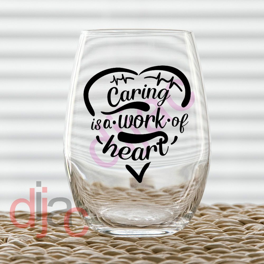 CARING IS A WORK OF HEART 7.5 x 7.5 cm VINYL DECAL
