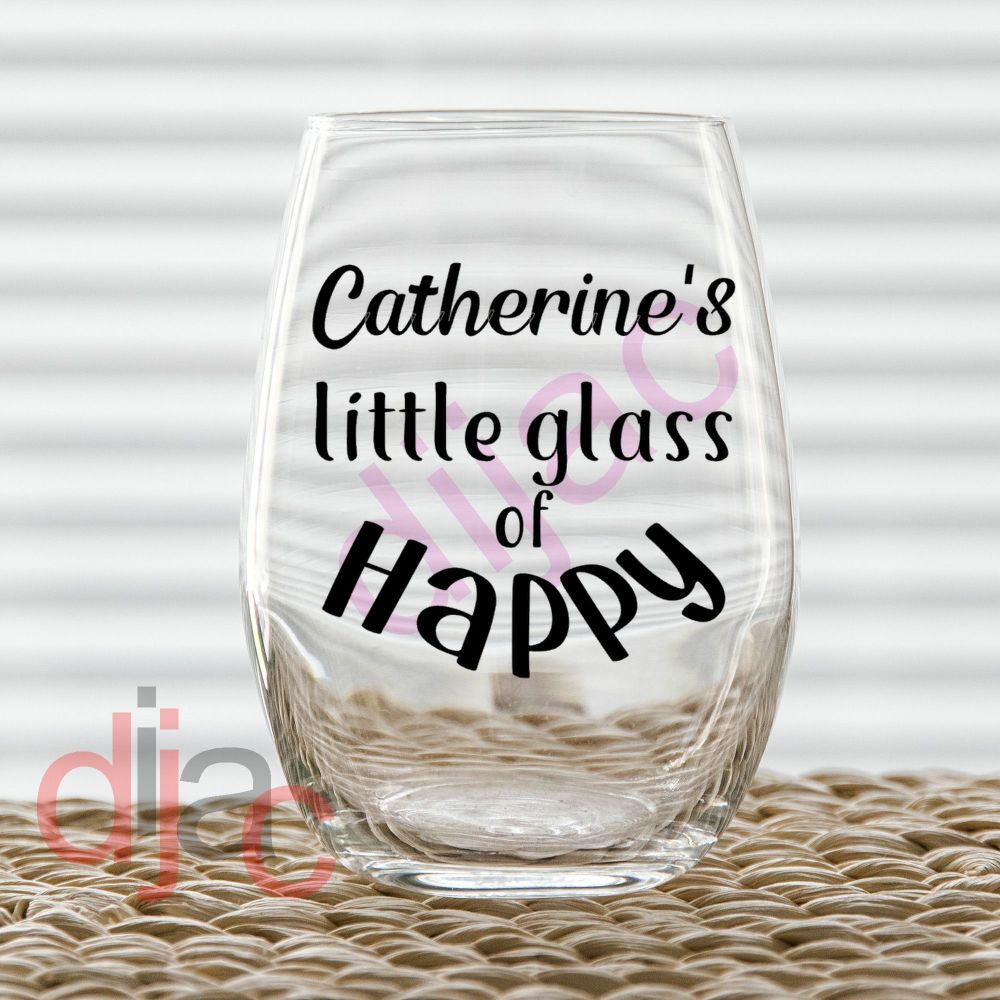 LITTLE GLASS OF HAPPY DECAL