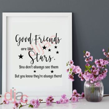 GOOD FRIENDS ARE LIKE STARS (D2)15 x 15 cm