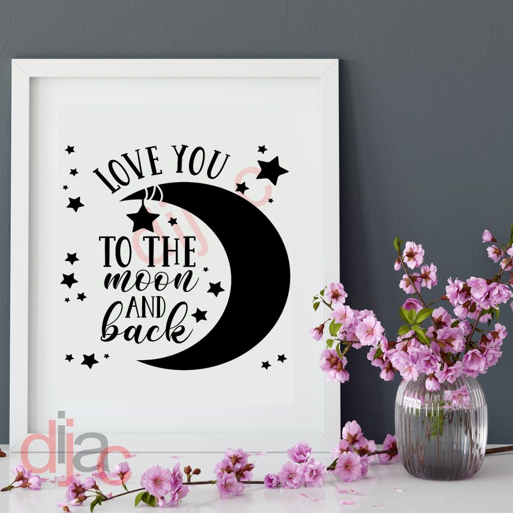 LOVE YOU TO THE MOON AND BACK15 x 15 cm