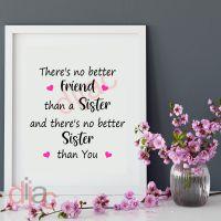 NO BETTER SISTER<br>15 x 15 cm