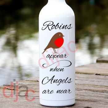 ROBINS APPEAR WHEN ANGELS ARE NEAR8 x 17.5 cm decal