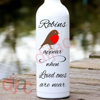 ROBINS APPEAR WHEN LOVED ONES ARE NEAR8 x 17.5 cm decal