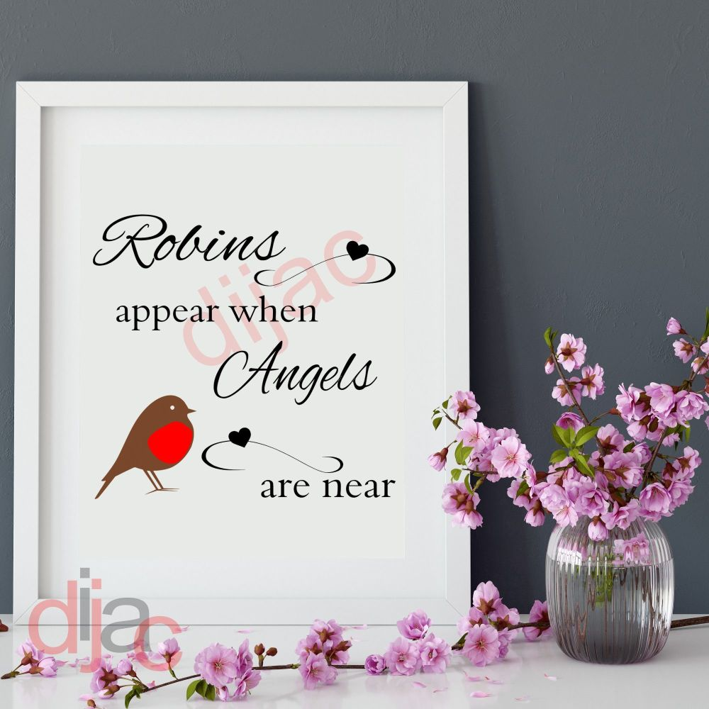 ROBINS APPEAR WHEN ANGELS ARE NEAR<br>15 x 15 cm