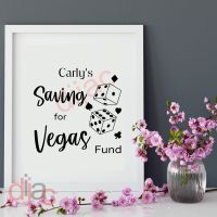 SAVING FOR VEGAS FUND<br>PERSONALISED<br>15 x 15 cm