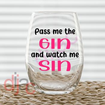 PASS ME THE GIN7.5 x 7.5 cm decal