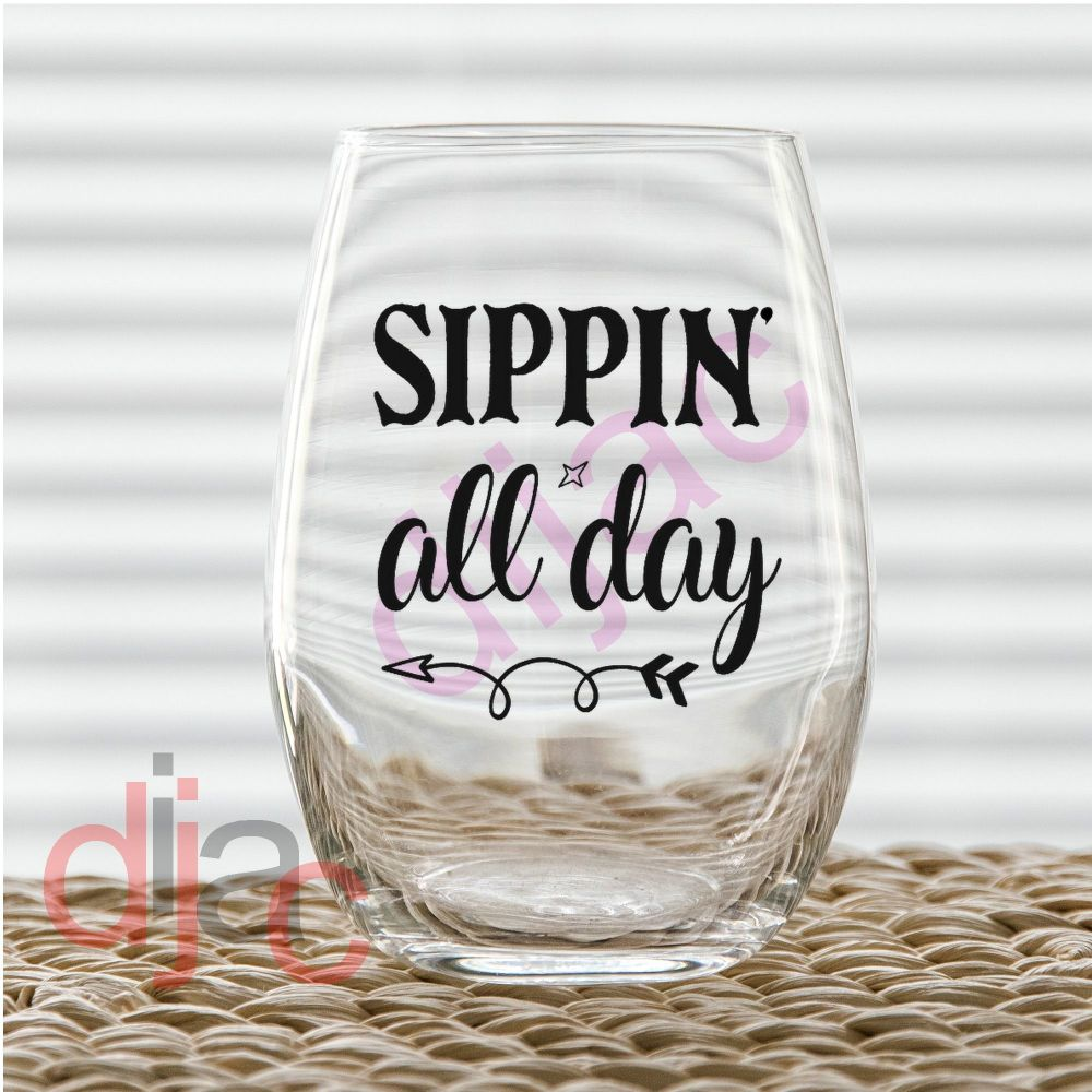 SIPPIN' ALL DAY7.5 x 7.5 cm