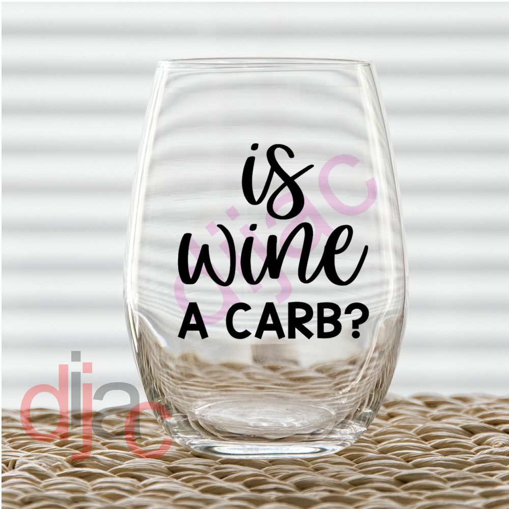 IS WINE A CARB?<br>7.5 x 7.5 cm