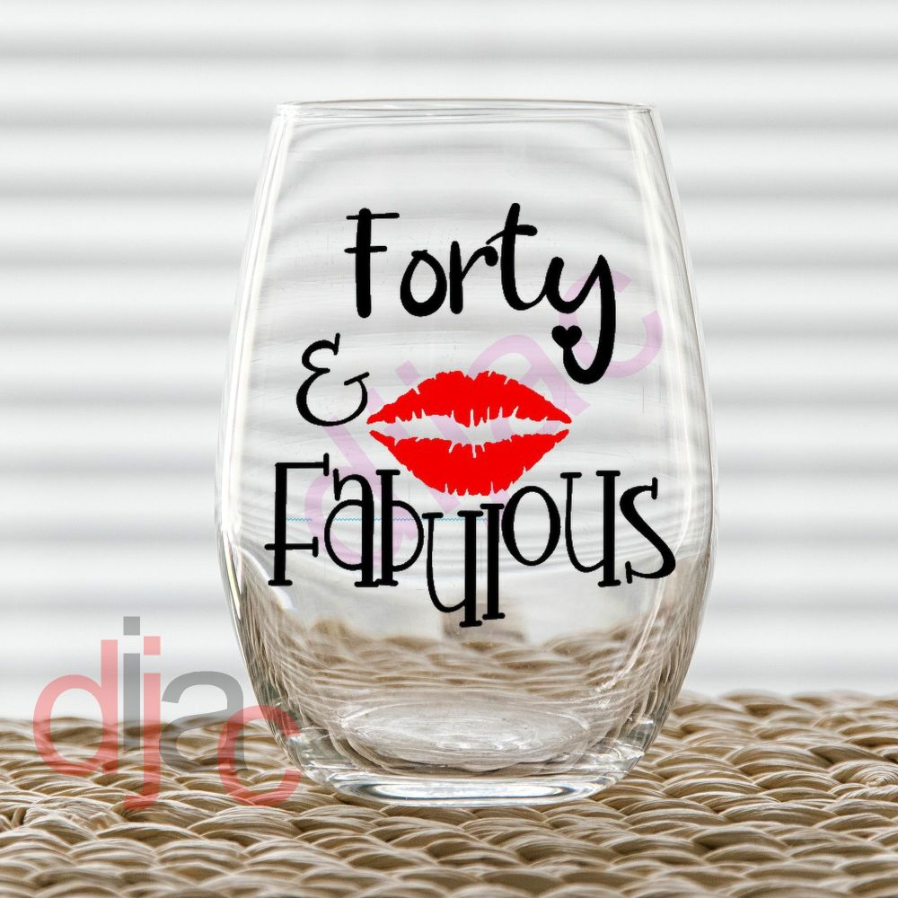 40 AND FABULOUS VINYL DECAL