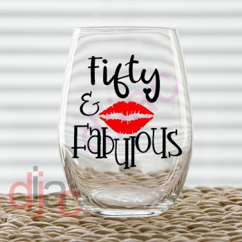 50 AND FABULOUS VINYL DECAL
