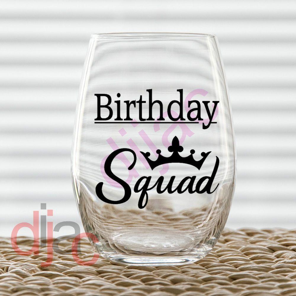 BIRTHDAY SQUAD VINYL DECAL