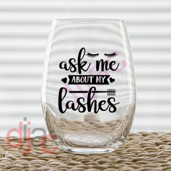 ASK ME ABOUT MY LASHES VINYL DECAL