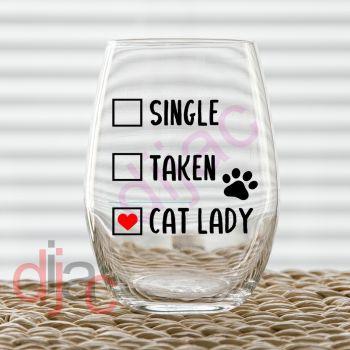 SINGLE TAKEN CAT LADY  VINYL DECAL