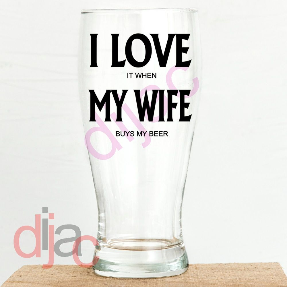 I LOVE MY WIFE DECAL