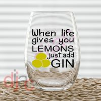 WHEN LIFE GIVES YOU LEMONS... DECAL