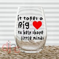 IT TAKES A BIG HEART VINYL DECAL