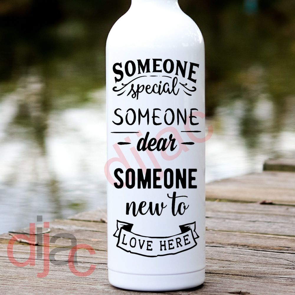 SOMEONE SPECIAL SOMEONE DEAR... VINYL DECAL