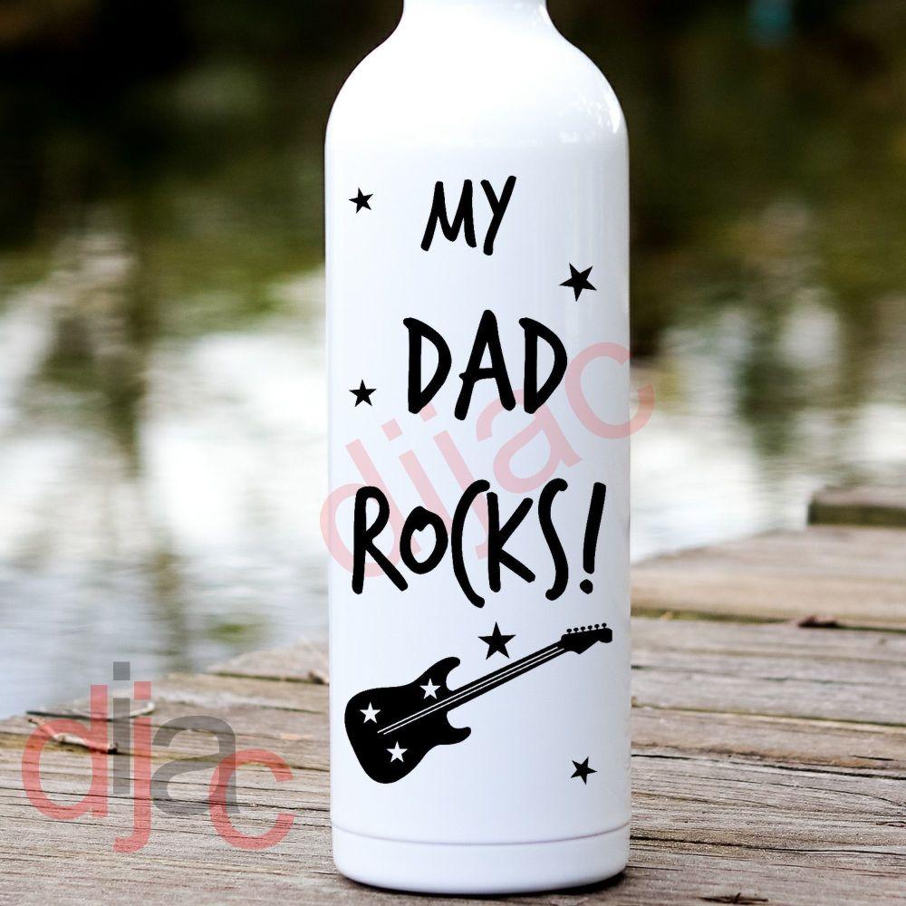 MY DAD ROCKS (D1)<br>8 x 17.5 cm