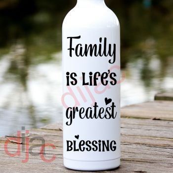 FAMILY IS LIFE'S GREATEST BLESSING8 x 17.5 cm