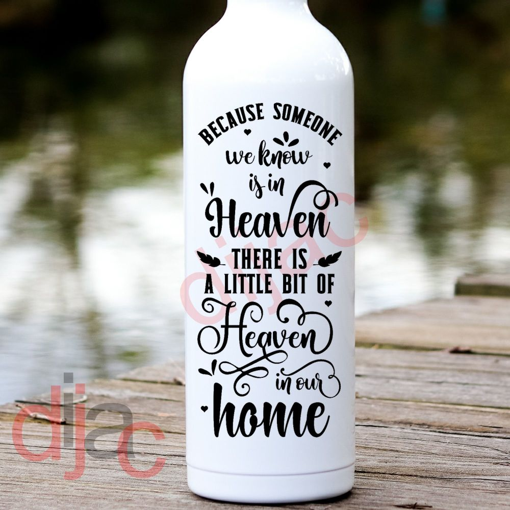 HEAVEN IN OUR HOME (D2) VINYL DECAL