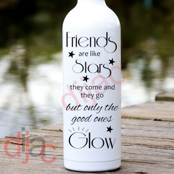 FRIENDS ARE LIKE STARS...8 x 17.5 cm