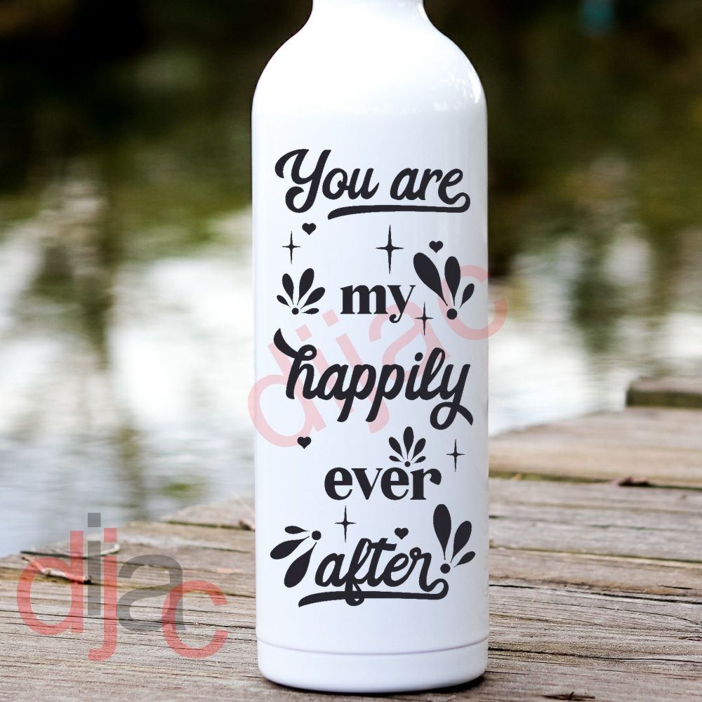 YOU ARE MY HAPPILY EVER AFTER<br>8 x 17.5 cm