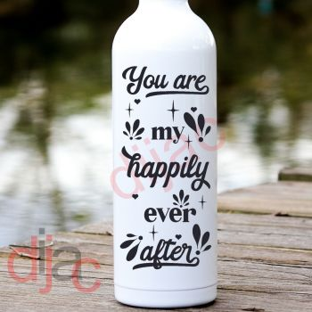 YOU ARE MY HAPPILY EVER AFTER8 x 17.5 cm