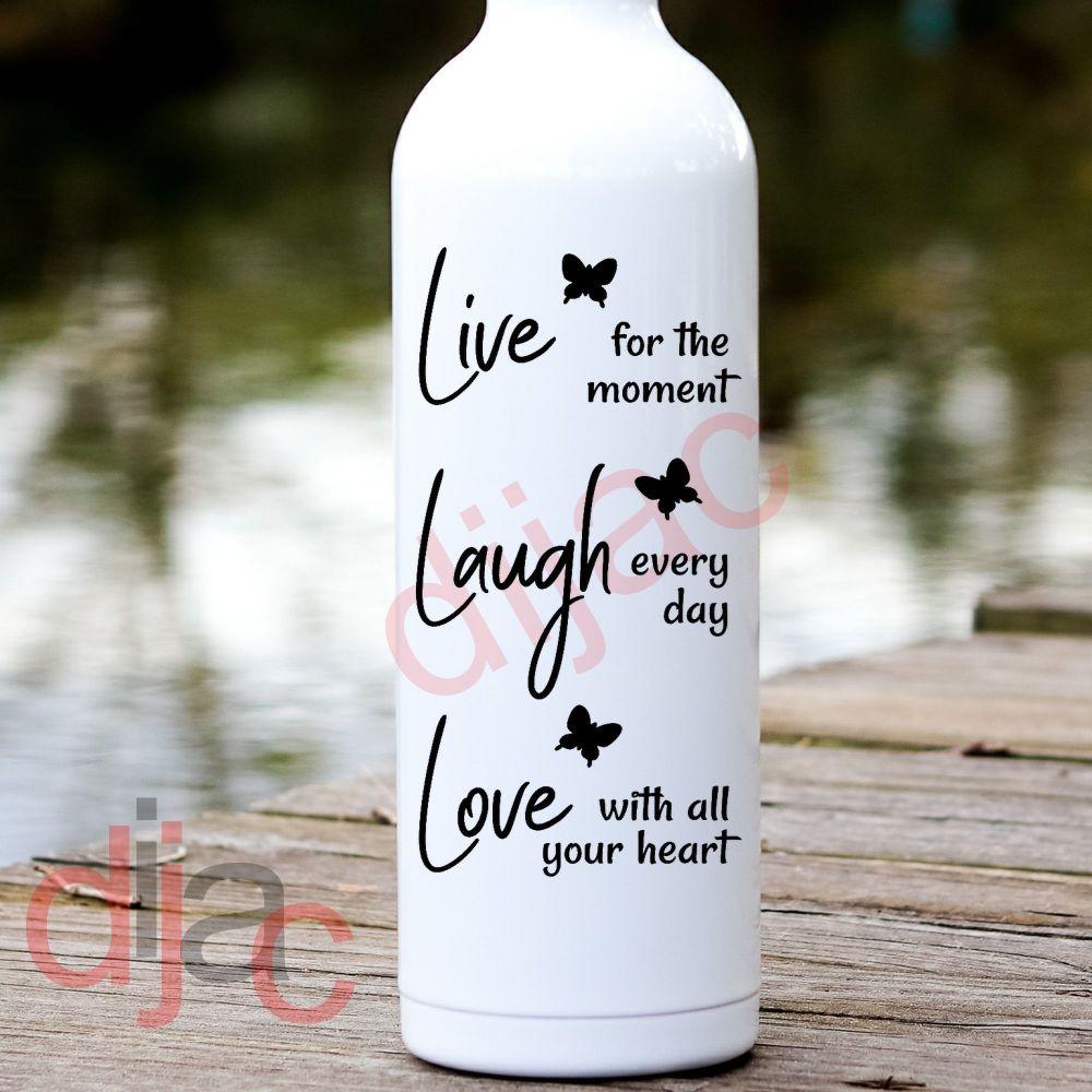 LIVE LAUGH LOVE<br>8 x 17.5 cm