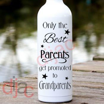 ONLY THE BEST PARENTS...8 x 17.5 cm