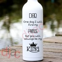 DAD WILL ALWAYS BE MY KING<br>8 x 17.5 cm