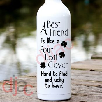 A BEST FRIEND IS LIKE A FOUR LEAF CLOVER8 x 17.5 cm