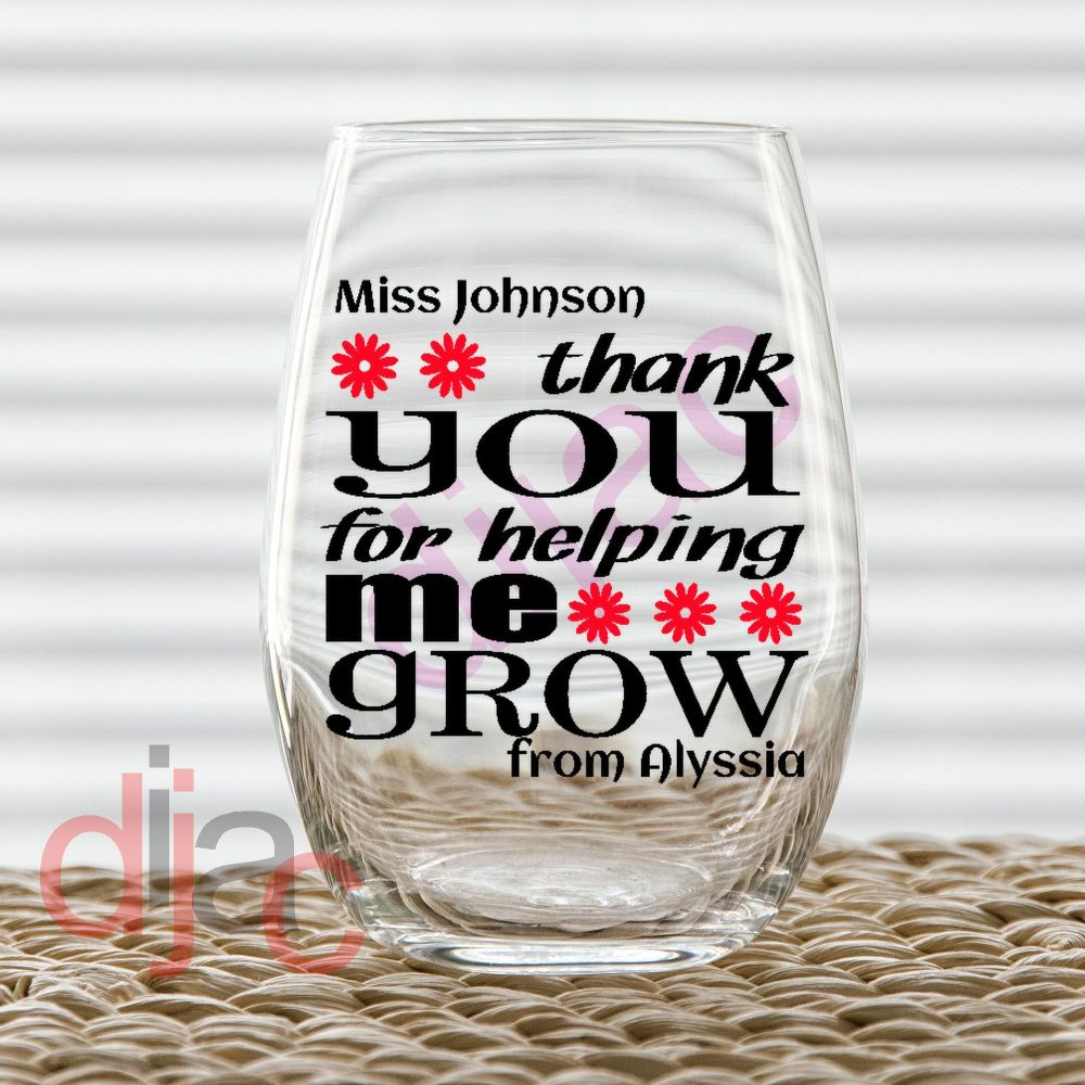 THANK YOU FOR HELPING ME GROW (D4) DECAL