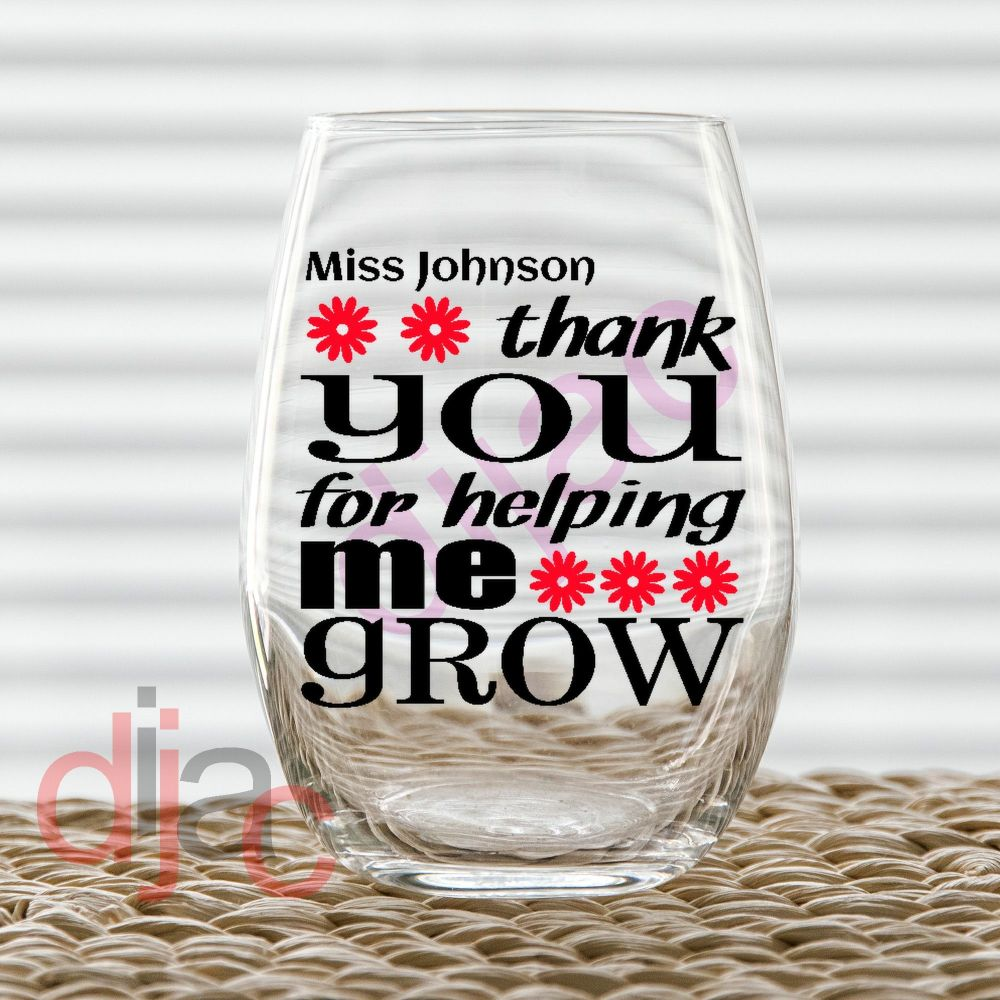THANK YOU FOR HELPING ME GROW (D3) DECAL