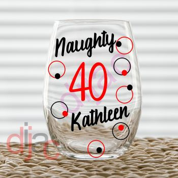 NAUGHTY 40 BIRTHDAY DECAL