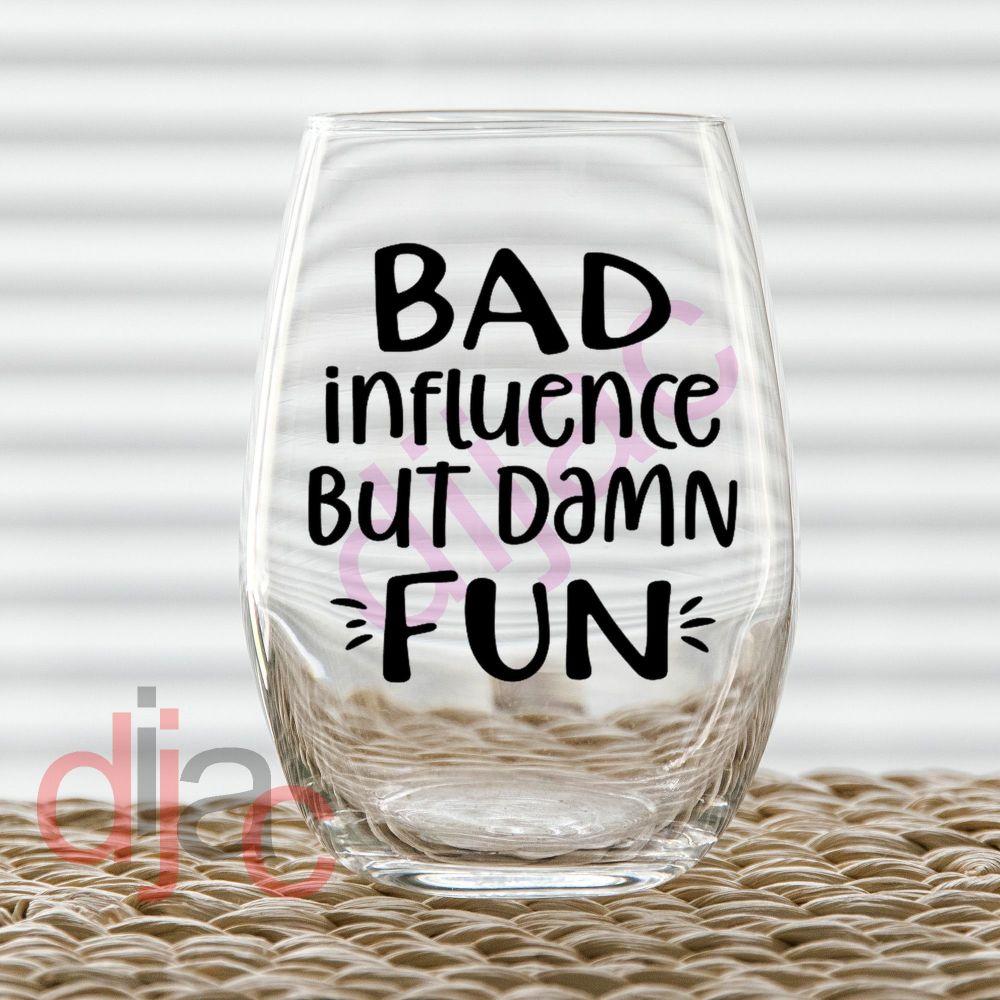 BAD INFLUENCE7.5 x 7.5 cm