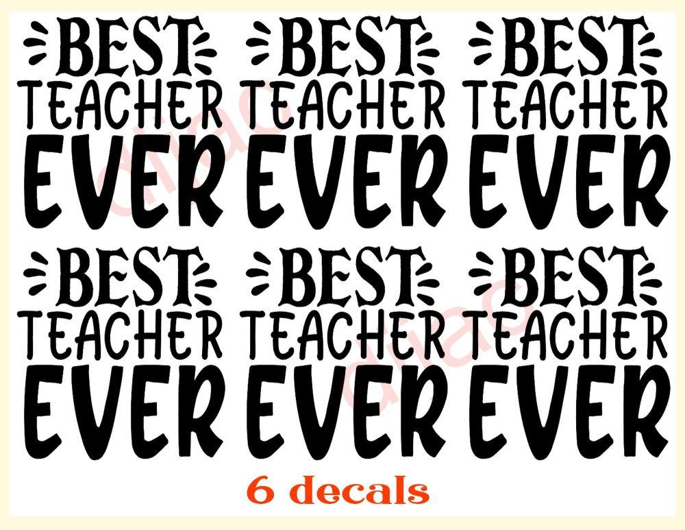BEST TEACHER EVER X 67.5 x 7.5 cm