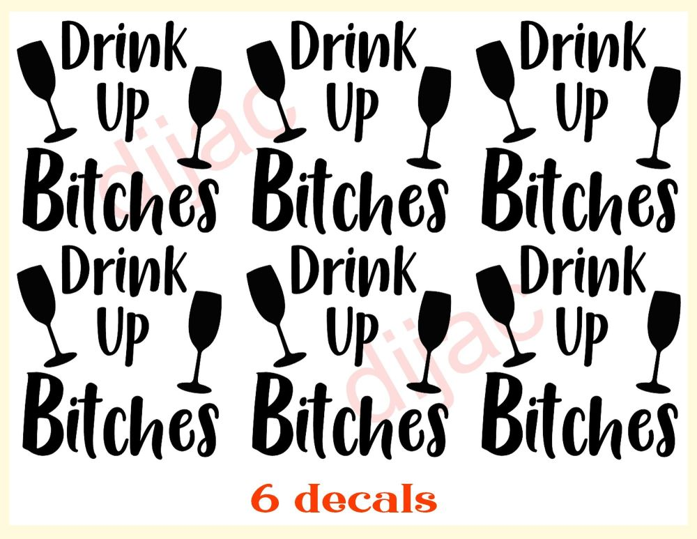 DRINK UP BITCHES x 67.5 x 7.5 cm