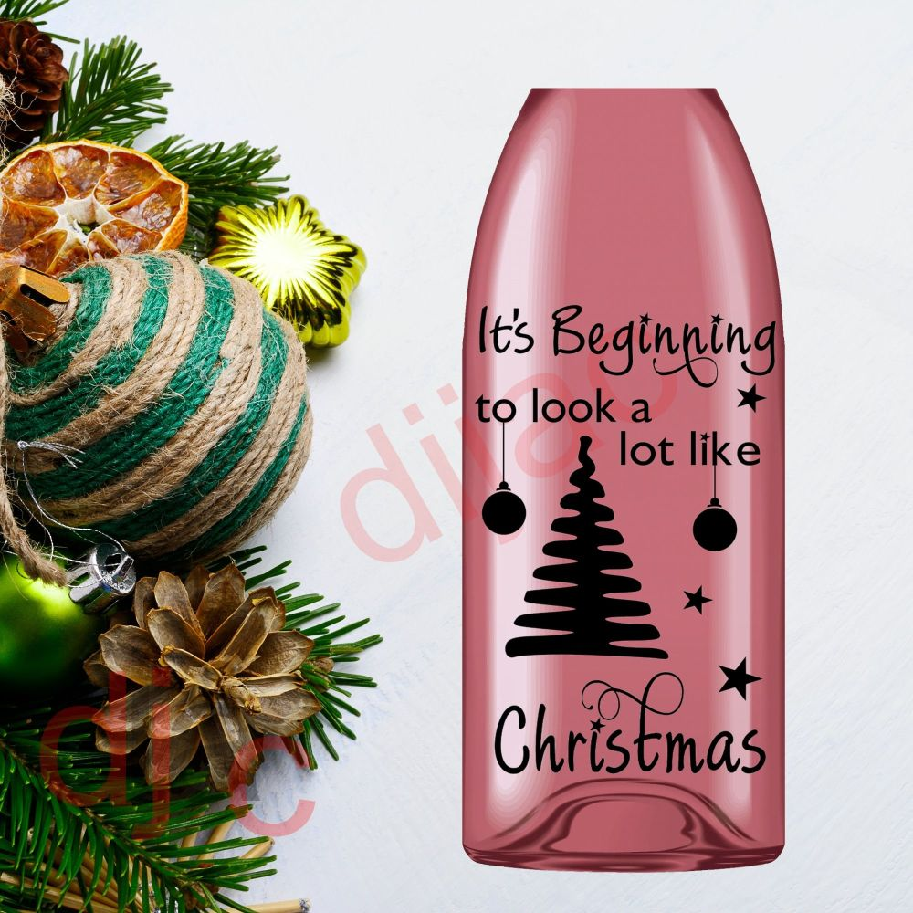 IT'S BEGINNING TO LOOK A LOT LIKE CHRISTMAS (D2)9 x 14 cm decal