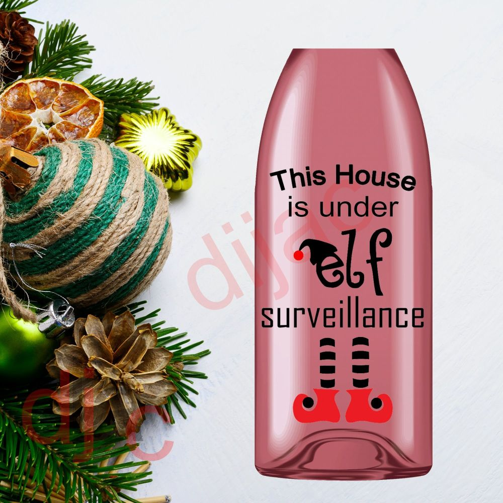 HOUSE IS UNDER ELF SURVEILLANCE (D2)9 x 14 cm decal