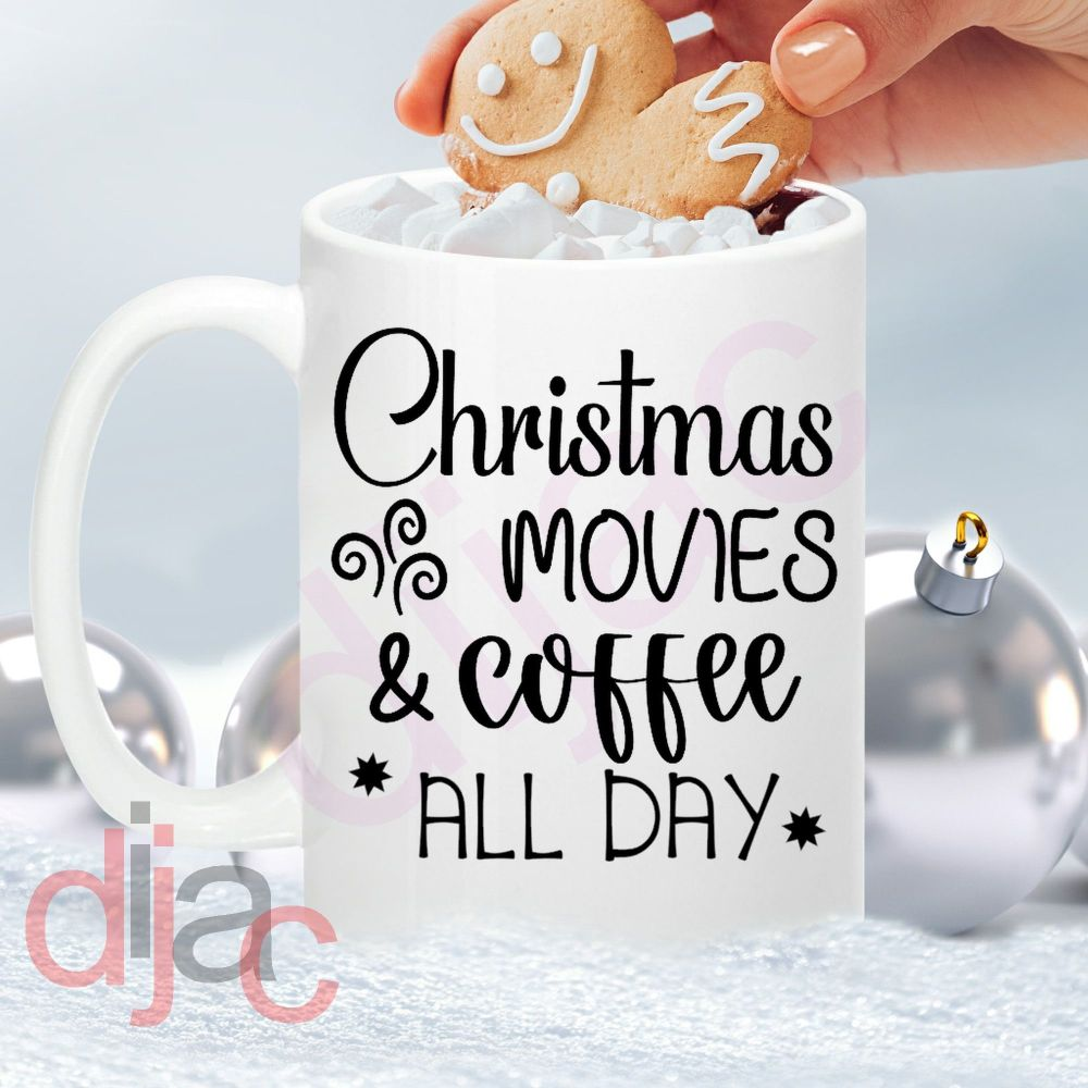 CHRISTMAS MOVIES AND COFFEE ALL DAY<br>7.5 x 8.5 cm decal