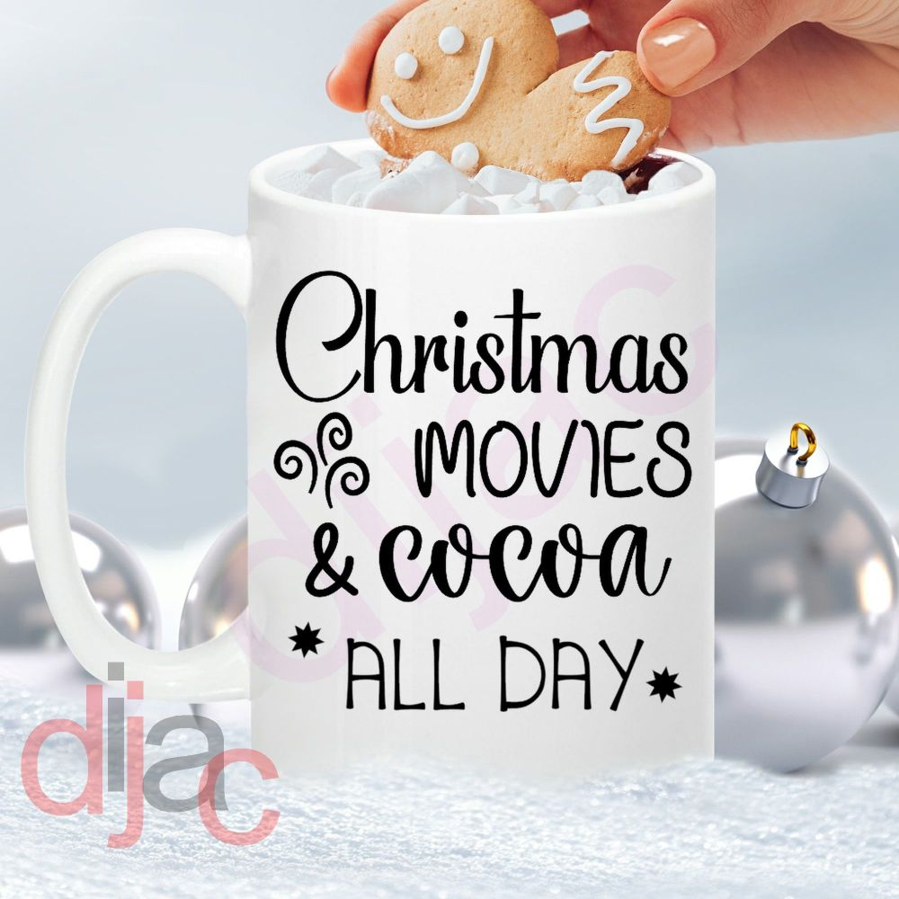CHRISTMAS MOVIES AND COCOA ALL DAY<br>8 x 8.5 cm decal